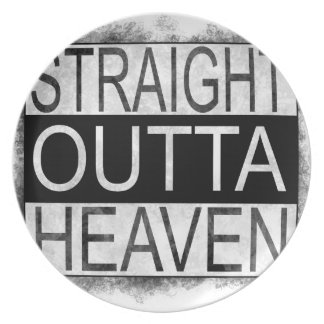 Straight outta HEAVEN Plate