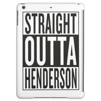 straight outta Henderson Cover For iPad Air