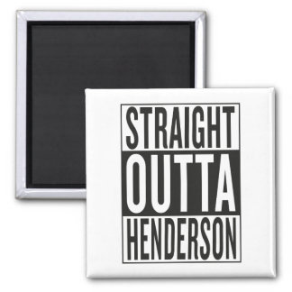 straight outta Henderson Square Magnet