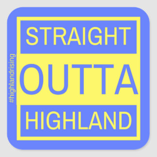 Straight Outta Highland Sticker