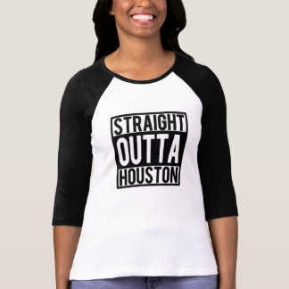 Straight Outta Houston funny shirt