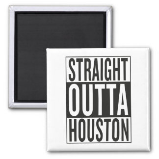 straight outta Houston Square Magnet