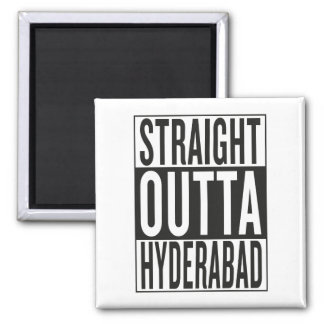 straight outta Hyderabad Square Magnet