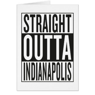 straight outta Indianapolis Card