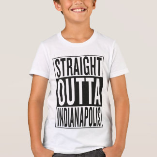 straight outta Indianapolis T-Shirt