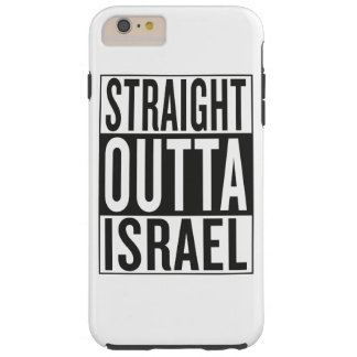 straight outta Israel Tough iPhone 6 Plus Case