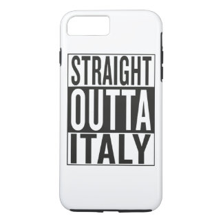 straight outta Italy iPhone 7 Plus Case