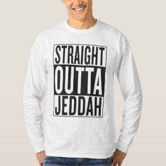 straight outta Jeddah T-Shirt