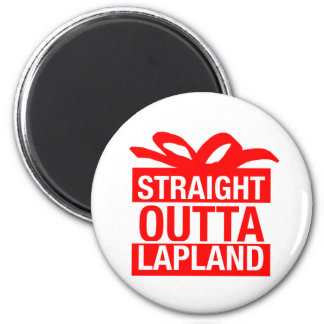 Straight Outta Lapland Magnet