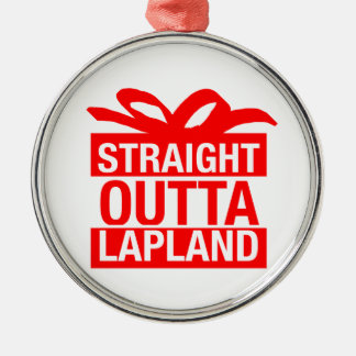 Straight Outta Lapland Metal Ornament