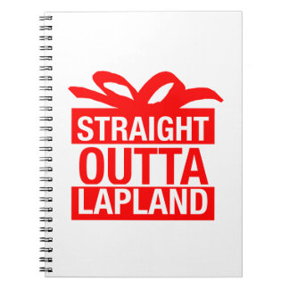 Straight Outta Lapland Notebook