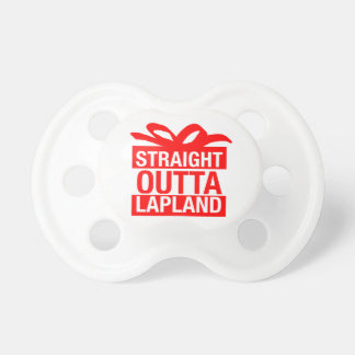 Straight Outta Lapland Pacifier