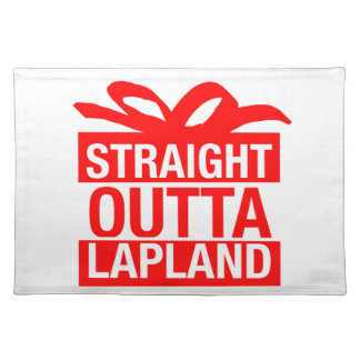 Straight Outta Lapland Placemat
