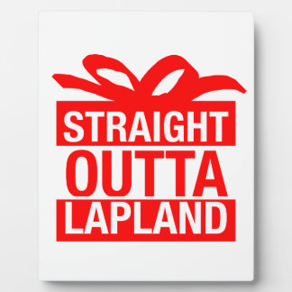 Straight Outta Lapland Plaque