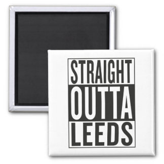 straight outta Leeds Square Magnet