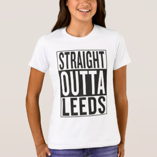 straight outta Leeds T-Shirt