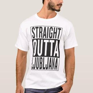 straight outta Ljubljana T-Shirt