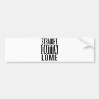 straight outta Lome Bumper Sticker