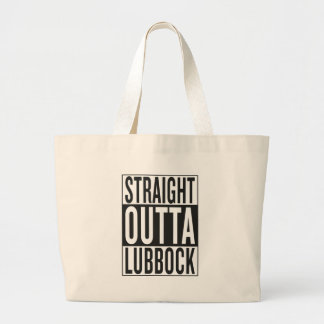 straight outta Lubbock Large Tote Bag