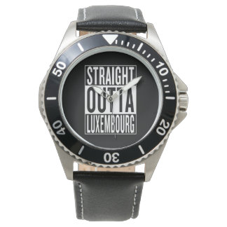 straight outta Luxembourg Wrist Watches