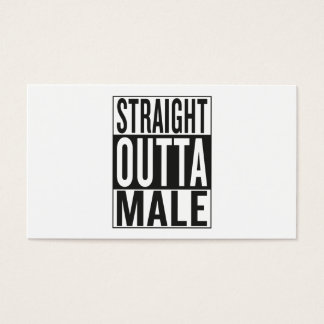 straight outta Male Business Card