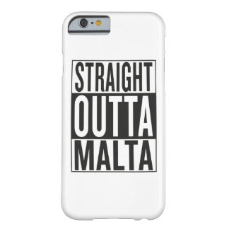 straight outta Malta Barely There iPhone 6 Case