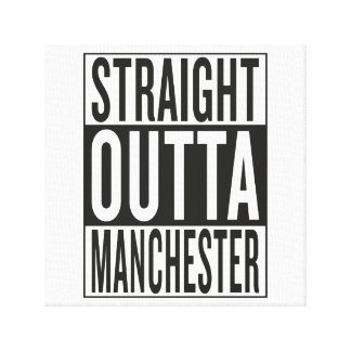 straight outta Manchester Canvas Print