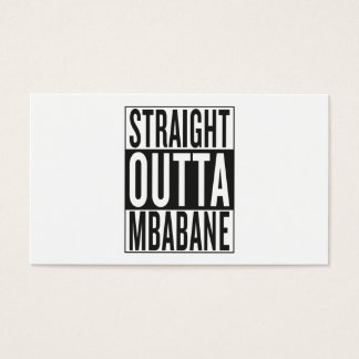 straight outta Mbabane Business Card