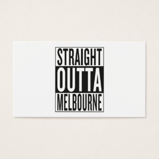 straight outta Melbourne Business Card