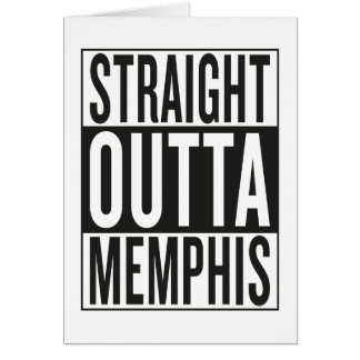 straight outta Memphis Card
