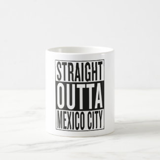 straight outta Mexico City Classic White Coffee Mug