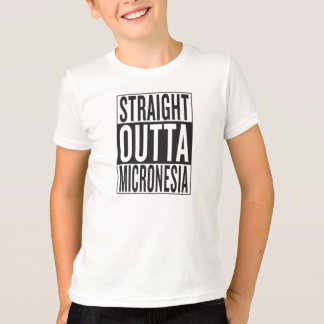 straight outta Micronesia T-Shirt