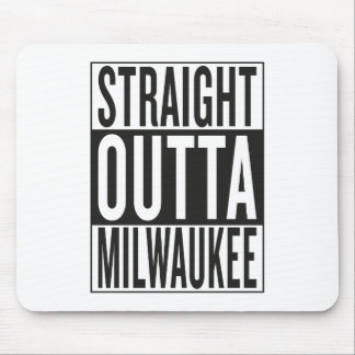 straight outta Milwaukee Mouse Pad