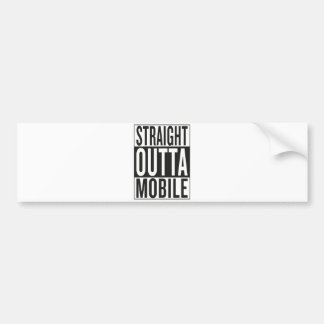 straight outta Mobile Bumper Sticker