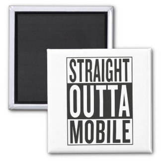 straight outta Mobile Square Magnet