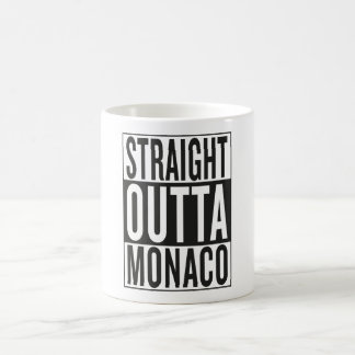 straight outta Monaco Coffee Mug