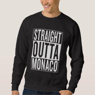 straight outta Monaco Sweatshirt
