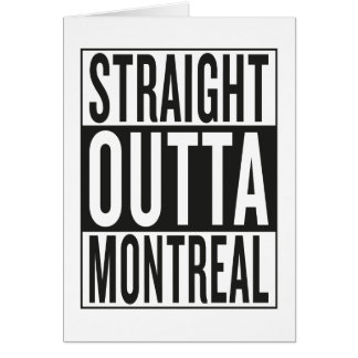 straight outta Montreal Card