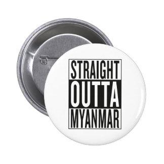 straight outta Myanmar 2 Inch Round Button