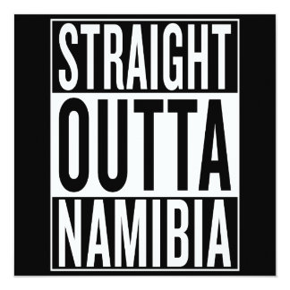straight outta Namibia Card
