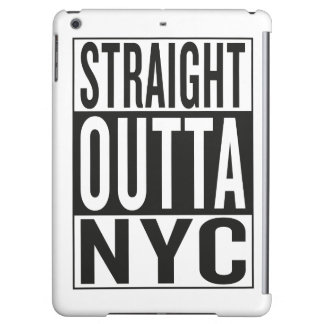 straight outta NYC Cover For iPad Air