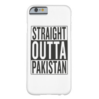 straight outta Pakistan Barely There iPhone 6 Case
