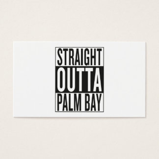 straight outta Palm Bay Business Card