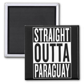 straight outta Paraguay Square Magnet