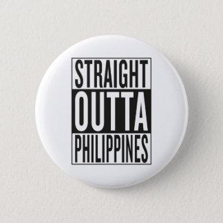 straight outta Philippines 2 Inch Round Button