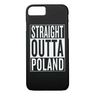 straight outta Poland iPhone 7 Case