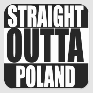 Straight Outta Poland Sticker