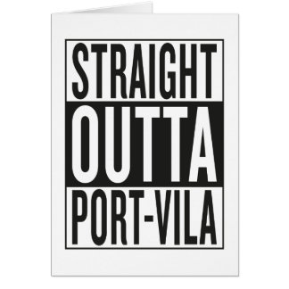 straight outta Port-Vila Card