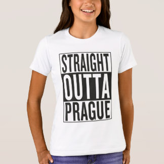 straight outta Prague T-Shirt