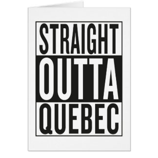 straight outta Quebec Card